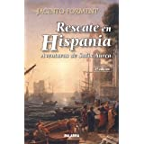Rescate en Hispania: Aventuras de Salix Aurea (I) (Astor)