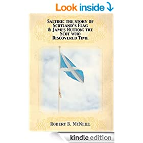 Saltire: The Story of Scotland's Flag & James Hutton: the Scot Who Discovered Time
