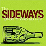 The Sideways Guide to Wine and Life