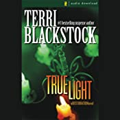 True Light: Restoration Series, Book 3 | [Terri Blackstock]