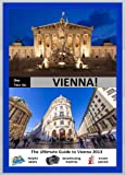 img - for ONE-TWO-GO Vienna: The Ultimate Guide to Vienna 2014 with Helpful Maps, Breathtaking Photos and Insider Advice (One-Two-Go.com Book 15) book / textbook / text book