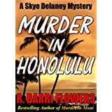 Murder in Honolulu (A Skye Delaney Mystery)by R. Barri Flowers