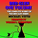 Red Glen One Volume: The Complete Works of the Red Glen Series Audiobook by Michael Veith Narrated by William L. Sturdevant