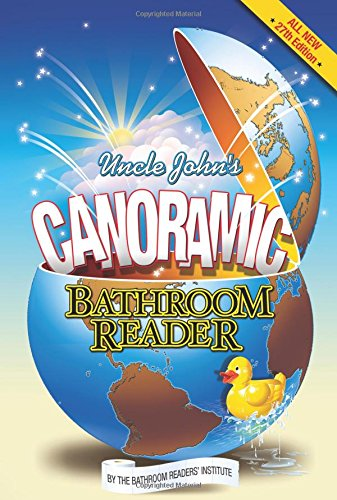 Uncle John's Canoramic Bathroom Reader (Uncle John's Bathroom Reader)