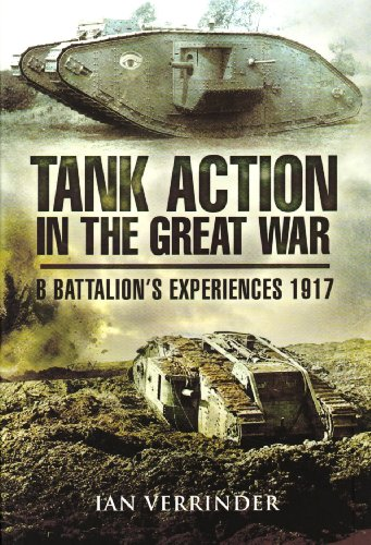 Tank Action in the Great War: The Moon at Fontaine