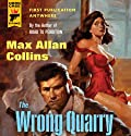 The Wrong Quarry: A Quarry Novel (       UNABRIDGED) by Max Allan Collins Narrated by Dan John Miller