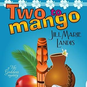 Two to Mango Audiobook