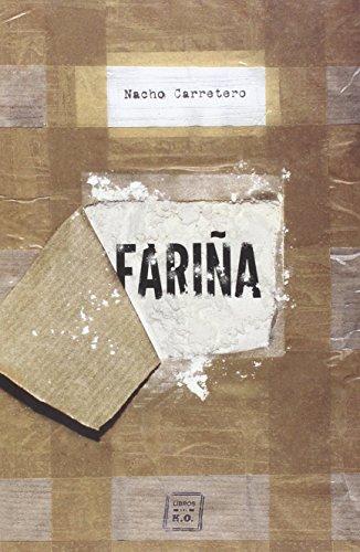 Fariña (Narrativa (libros Del Ko))