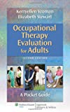 img - for Occupational Therapy Evaluation for Adults: A Pocket Guide (Point (Lippincott Williams & Wilkins)) book / textbook / text book