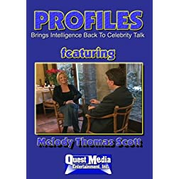 PROFILES Featuring Melody Thomas Scott