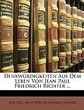 img - for Denkw rdigkeiten aus dem Leben von Jean Paul Friedrich Richter. Zweiter Band (German Edition) book / textbook / text book