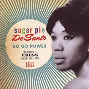 Go Go Power: The Complete Chess Singles 1961-1966