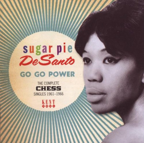 Go Go Power: The Complete Chess Singles (1961-1966)