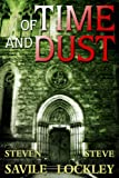 img - for Of Time and Dust (The Sally Reardon Supernatural Mysteries Book 1) book / textbook / text book