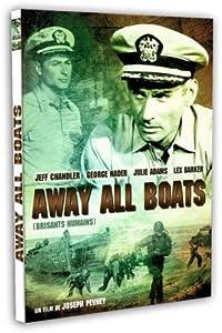 Away All Boats (Brisants humains)