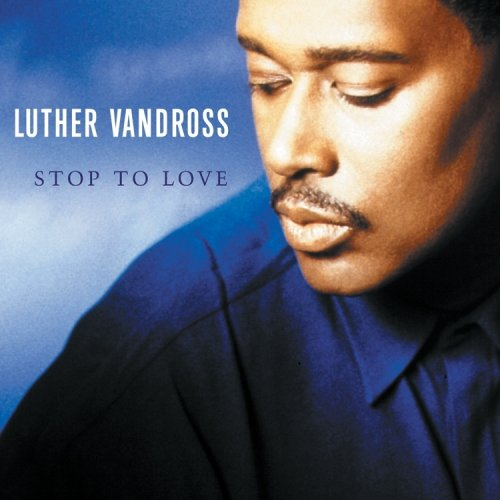 Luther Vandross - Stop to Love - Zortam Music