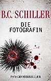 Die Fotografin - m�rderische Liebe (German Edition)