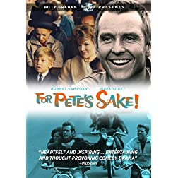 Billy Graham Presents: For Pete's Sake