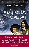 echange, troc Jean d' Aillon - La malédiction de la Galigaï