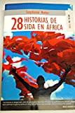 img - for 28 historias de sida en  frica book / textbook / text book