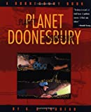 Planet Doonesbury: A Doonesbury Book (Doonesbury Books (Andrews & McMeel))