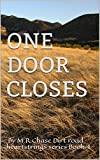 img - for One Door Closes (Dirt Road Heartstrings Book 4) book / textbook / text book