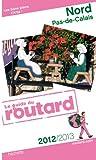 Guide du Routard Nord Pas-de-Calais 2012/2013