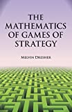 img - for The Mathematics of Games of Strategy (Dover Books on Mathematics) book / textbook / text book