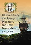 img - for Pitcairn Island, the Bounty Mutineers and Their Descendants: A History book / textbook / text book