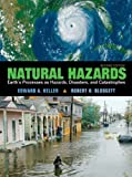 img - for Natural Hazards: Earth's Processes as Hazards, Disasters and Catastrophes (2nd Edition) book / textbook / text book
