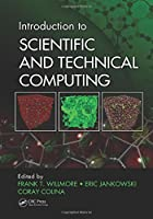 Introduction to Scientific and Technical Computing Front Cover
