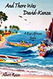 And There Was David-Kanza: A Eur-African Saga