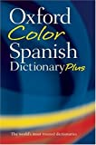 img - for Oxford Color Spanish Dictionary Plus book / textbook / text book