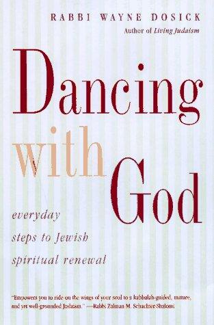Dancing With God: Everyday Steps to Jewish Spiritual Renewal PDF