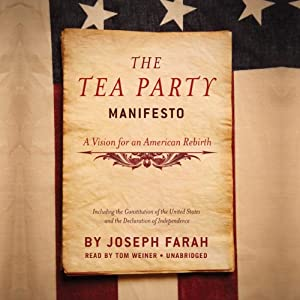 The Tea Party Manifesto: A Vision for an American Rebirth | [Joseph Farah]
