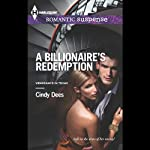 A Billionaire's Redemption: Vengeance in Texas, Book 3 (       UNABRIDGED) by Cindy Dees Narrated by Robin Ann Rapoport