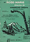The Rose-Marie Selection for Hammond Organ (Spinet and Pre-Set Models)