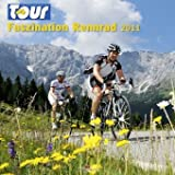 Tour 2011. Faszination Rennrad
