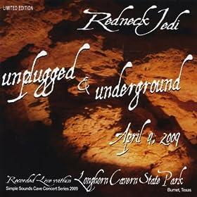 Unplugged & Underground