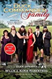 The Duck Commander Family: How Faith. Family. and Ducks Built a Dynasty by Willie Robertson ( 2013 ) Hardcover