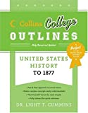 img - for United States History to 1877 (Collins College Outlines) book / textbook / text book