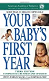 img - for Your Baby's First Year: Third Edition book / textbook / text book