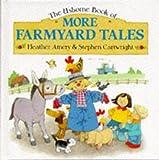 img - for More Farmyard Tales (Farmyard Tales Series) book / textbook / text book