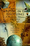 Writing in the Disciplines: A Reader for Writers, Fourth Edition (0130210277) by Kennedy, Mary Lynch