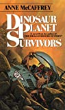 Dinosaur Planet Survivors (0345272463) by Anne McCaffrey