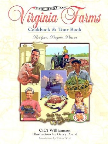 The Best of Virginia Farms Cookbook and Tour Book