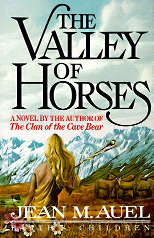The Valley of Horses (Earth's Children), Auel, Jean M.