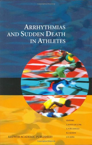 Arrhythmias And Sudden Death In Athletes (Developments In Cardiovascular Medicine) front-732367