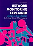 img - for Network Monitoring Explained: Design and Application (Ellis Horwood Series in Computer Communications and Networking) book / textbook / text book