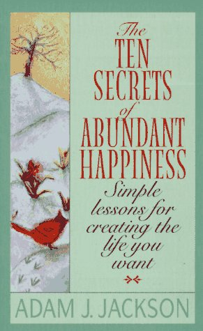 10 Secrets of Abundant Happiness book cover